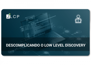 Read more about the article Webinar – Descomplicando o Low Level Discovery