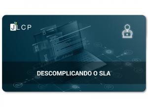 Read more about the article Webinar – Descomplicando o SLA