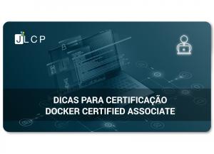 Dicas para certificação Docker (DCA)