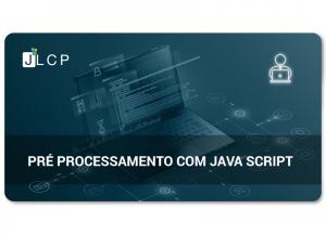 Webinar – Preprocessing utilizando Java Script