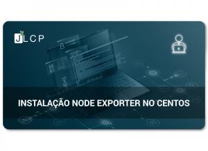 Instalação Node Exporter no CentOS