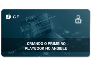 Read more about the article Criando o primeiro Playbook no Ansible