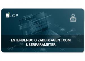 Estendendo o Zabbix Agent com UserParameter
