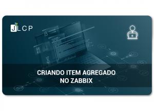 Read more about the article Criando item agregado no Zabbix