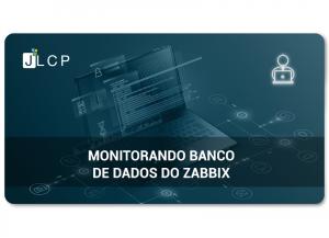 Read more about the article Monitorando Banco de Dados do Zabbix