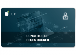 Read more about the article Conceitos redes Docker