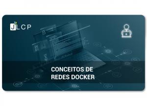 Conceitos redes Docker