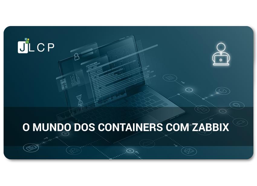 O mundo dos containers com Zabbix