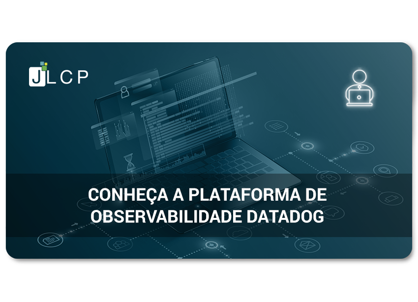 Conheça a plataforma de observabilidade Datadog