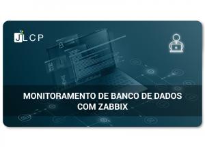 Monitoramento de banco de dados com Zabbix